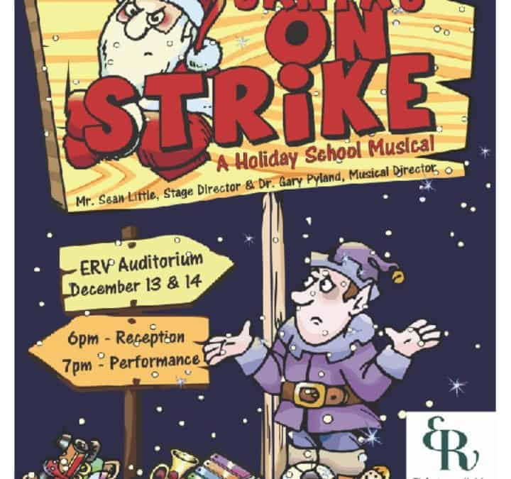Christmas Show 'Santa's On Strike' – Tuesday 13th to Wednesday 14th December 2016