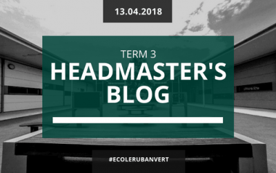 Headmaster's blog – Friday 13th April 2018