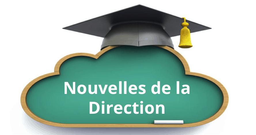 Nouvelles de la Direction – 08 novembre 2018